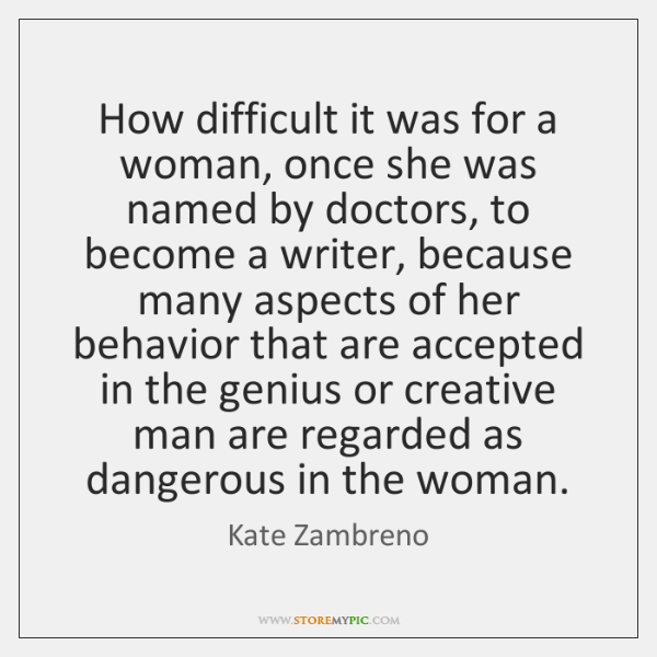 How difficult it was for a woman, once she was named by ...
