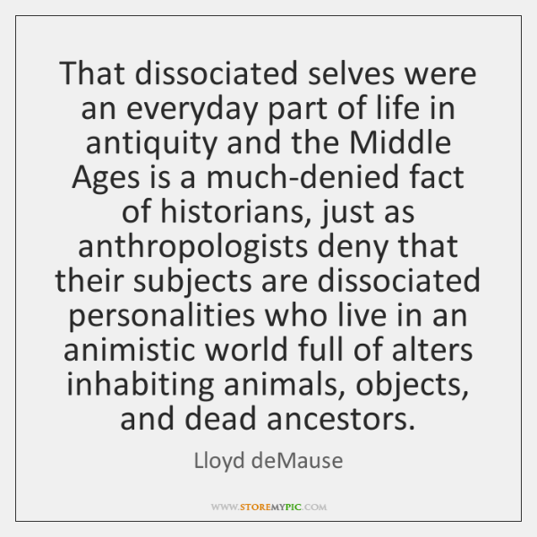 That dissociated selves were an everyday part of life in antiquity and ...