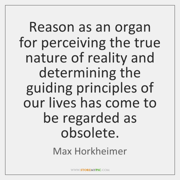 Reason as an organ for perceiving the true nature of reality and ...