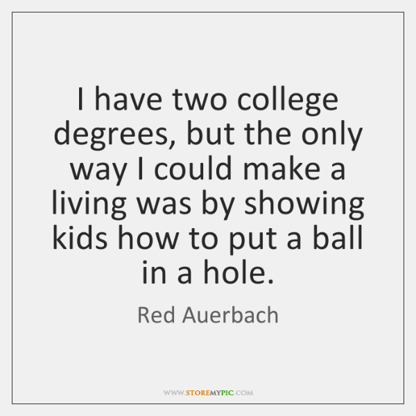 I have two college degrees, but the only way I could make ...