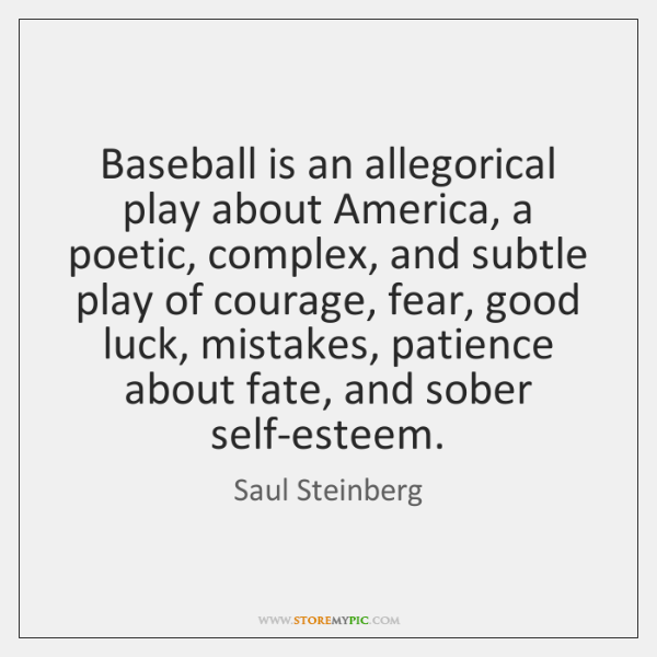 Baseball is an allegorical play about America, a poetic, complex, and subtle ...