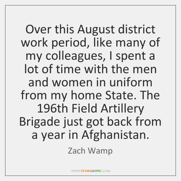 Over this August district work period, like many of my colleagues, I ...