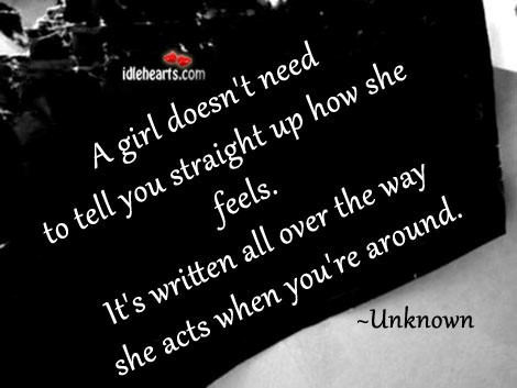 A girl doesn't need to tell you
