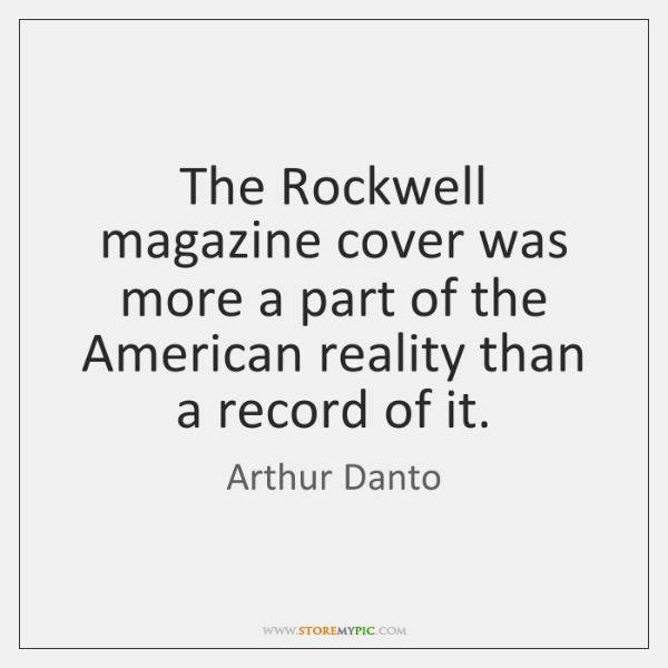 The Rockwell magazine cover was more a part of the American reality ...