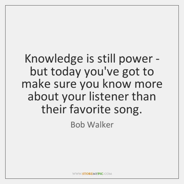Knowledge is still power - but today you've got to make sure ...