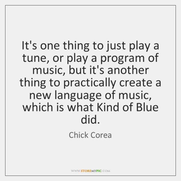 It's one thing to just play a tune, or play a program ...