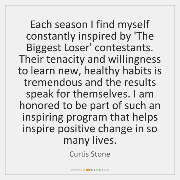 Each season I find myself constantly inspired by 'The Biggest Loser' contestants. ...