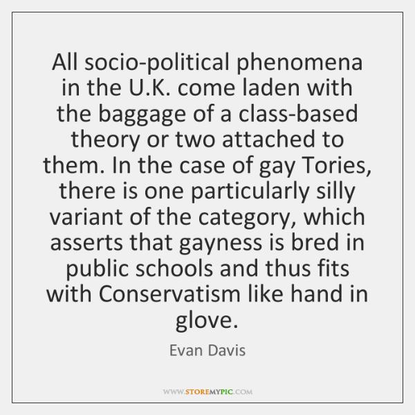 All socio-political phenomena in the U.K. come laden with the baggage ...