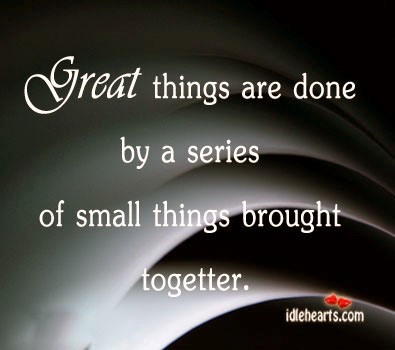 Great things are