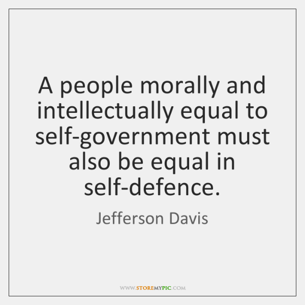 A people morally and intellectually equal to self-government must also be equal ...