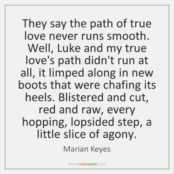 the path to true love never runs smoothly