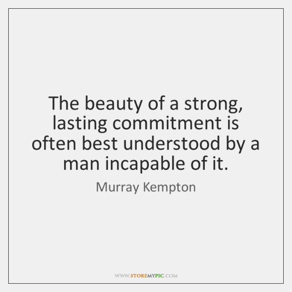 The beauty of a strong, lasting commitment is often best understood by ...