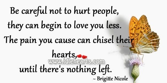 Pain can chisel their hearts