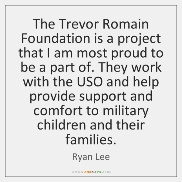 The Trevor Romain Foundation is a project that I am most proud ...