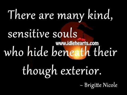 Sensitive souls who hide