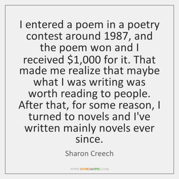 I entered a poem in a poetry contest around 1987, and the poem ...