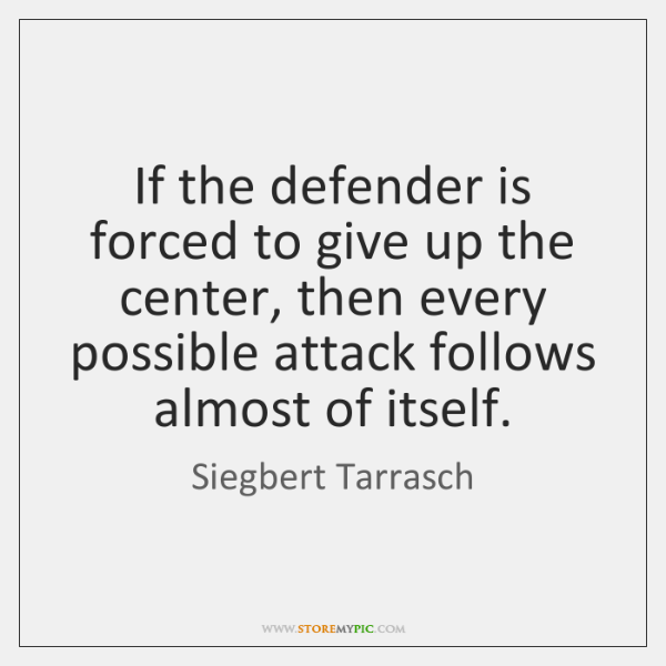 If the defender is forced to give up the center, then every ...