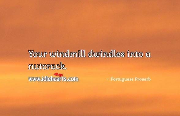 Windmill dwindles nutcrack