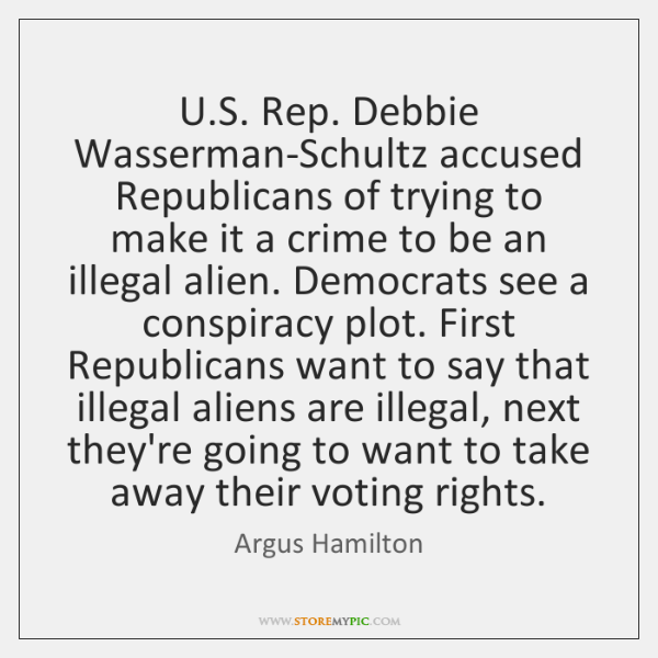 U.S. Rep. Debbie Wasserman-Schultz accused Republicans of trying to make it ...
