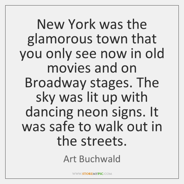 New York was the glamorous town that you only see now in ...