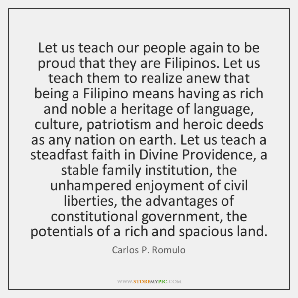 Let us teach our people again to be proud that they are ...