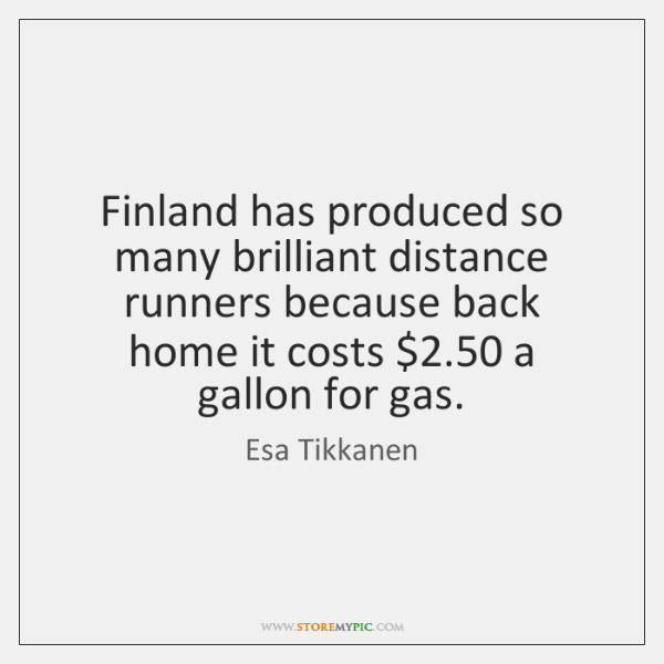 Finland has produced so many brilliant distance runners because back home it ...