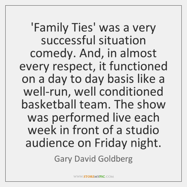 'Family Ties' was a very successful situation comedy. And, in almost every ...