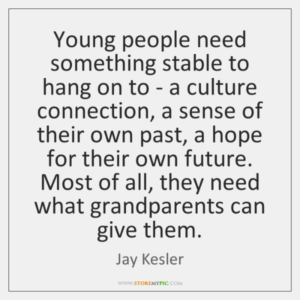 Young people need something stable to hang on to - a culture ...