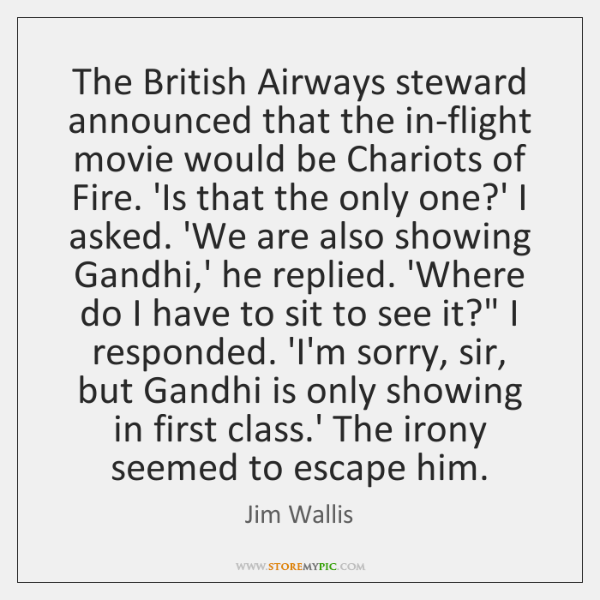 The British Airways steward announced that the in-flight movie would be Chariots ...