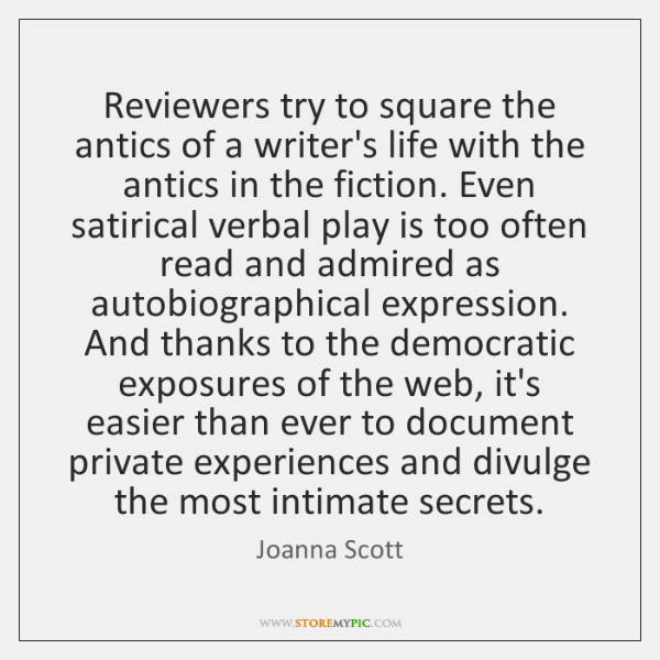 Reviewers try to square the antics of a writer's life with the ...