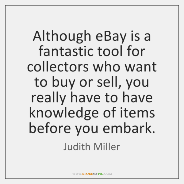 Although eBay is a fantastic tool for collectors who want to buy ...