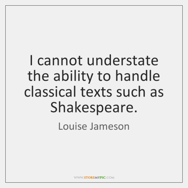 I cannot understate the ability to handle classical texts such as Shakespeare.