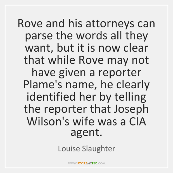 Rove and his attorneys can parse the words all they want, but ...