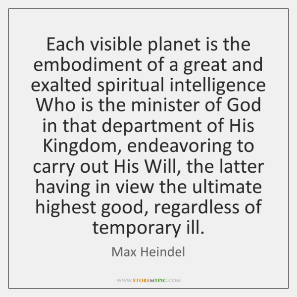 Each visible planet is the embodiment of a great and exalted spiritual ...
