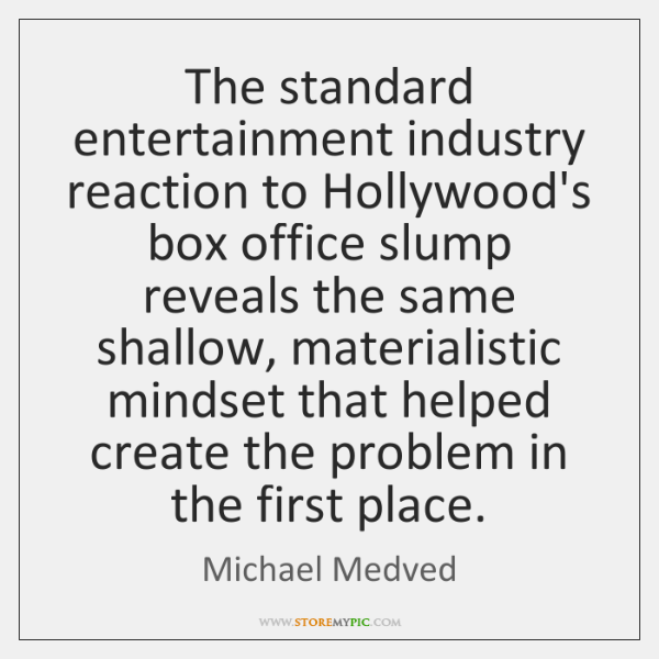 The standard entertainment industry reaction to Hollywood's box office slump reveals the ...