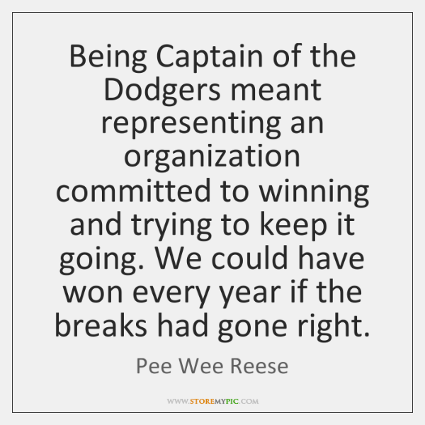 Being Captain of the Dodgers meant representing an organization committed to winning ...