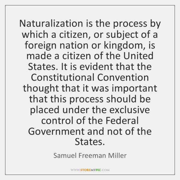 Naturalization is the process by which a citizen, or subject of a ...
