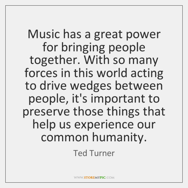 Music has a great power for bringing people together. With so many ...