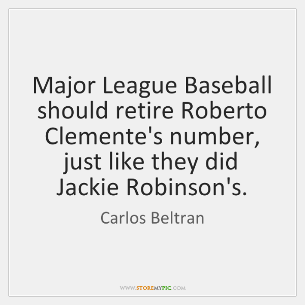 Major League Baseball should retire Roberto Clemente's number, just like they did ...