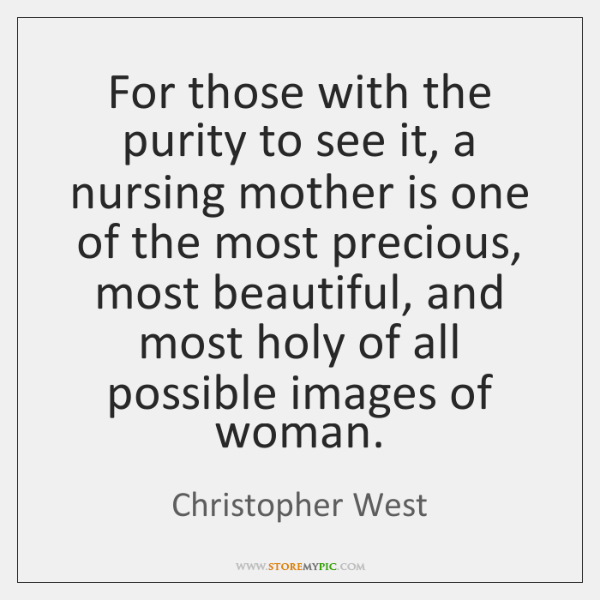 For those with the purity to see it, a nursing mother is ...
