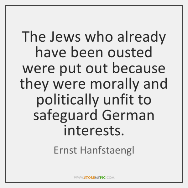 The Jews who already have been ousted were put out because they ...