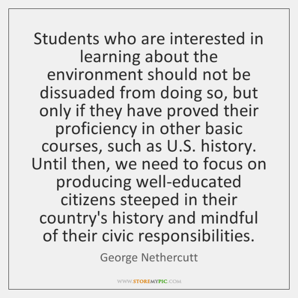 Students who are interested in learning about the environment should not be ...