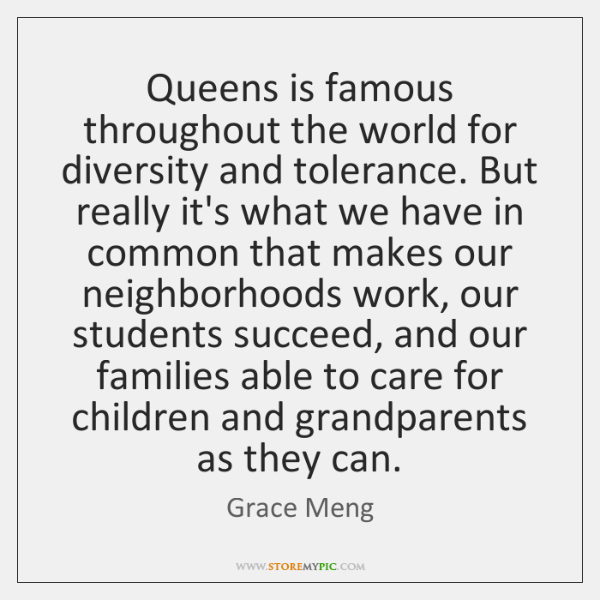 Queens is famous throughout the world for diversity and tolerance. But really ...