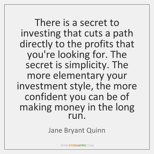 There is a secret to investing that cuts a path directly to ...