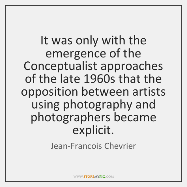 It was only with the emergence of the Conceptualist approaches of the ...