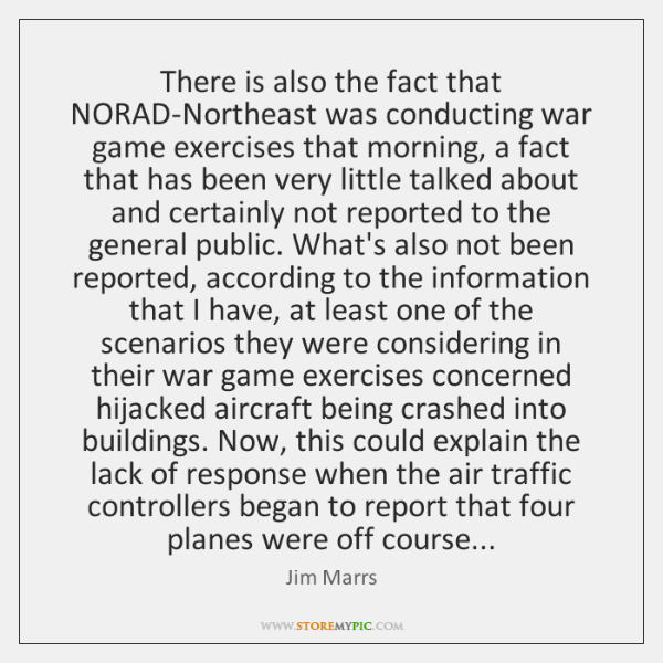 There is also the fact that NORAD-Northeast was conducting war game exercises ...