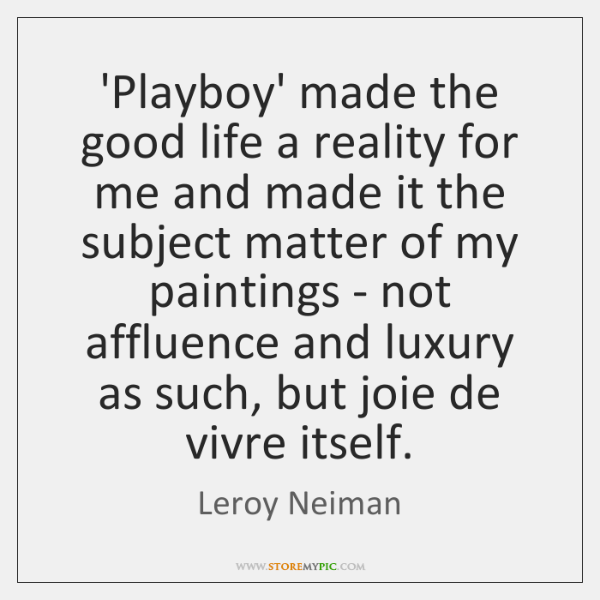 'Playboy' made the good life a reality for me and made it ...