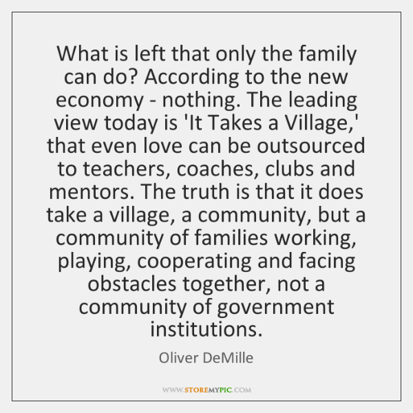 What is left that only the family can do? According to the ...