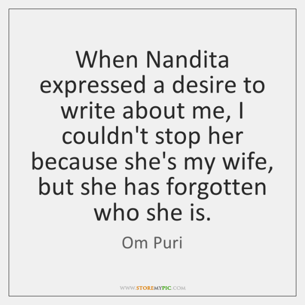 When Nandita expressed a desire to write about me, I couldn't stop ...