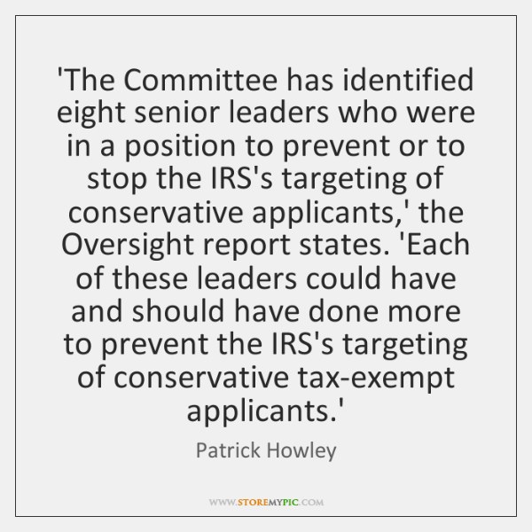 'The Committee has identified eight senior leaders who were in a position ...